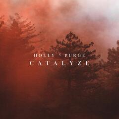 Catalyze (feat. Holly)