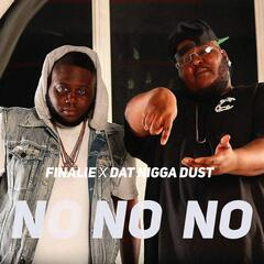 No No No (feat. Dat nigga dust)