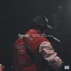 Speak (Live Acoustic Version)
