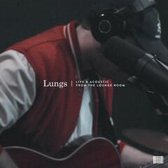Lungs (Live Acoustic Version)