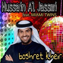 Boshret Kheir (feat. Miami Twins)