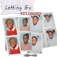 Letting Go Reloaded