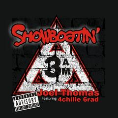 Showboatin' (feat. 4chille 6rad)