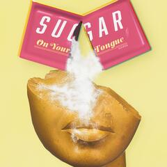 Sugar on Your Tongue