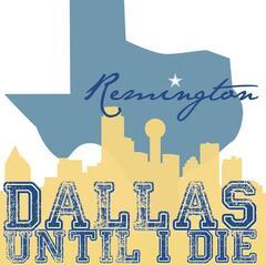 Dallas Until I Die