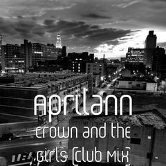 Crown and the Girls (Club Mix)