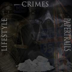 Lifestyle Crimes & Papertrails