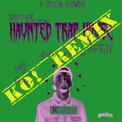 Haunted Trap House (Ko! Remix) [feat. Bezz Believe]