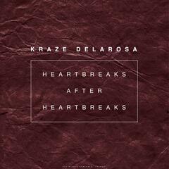 Heartbreaks After Heartbreaks