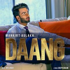 Daang (feat. Mix Singh)