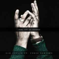Dark Side of Yourself (feat. Chris Sampson)