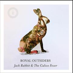 Jack Rabbit & the Calico Fever