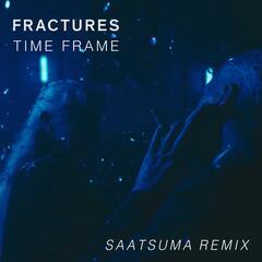 Time Frame (Saatsuma Remix)