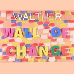 Wall of Change