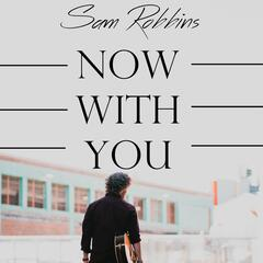 Now With You