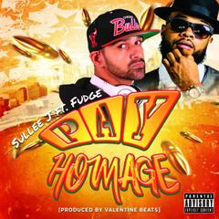 Pay Homage (feat. Fudge)