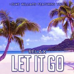 Relax: Let It Go (feat. YN3)