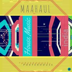 Maahaul, Vol. 1