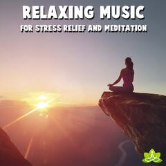 Relaxing Music for Stress Relief and Meditation