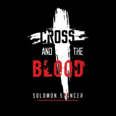 Cross and the Blood
