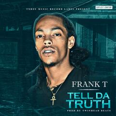 Tell da Truth