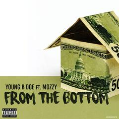 From the Bottom (feat. Mozzy)