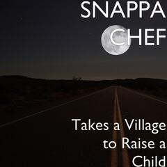 Takes a Village to Raise a Child