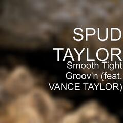 Smooth Tight Groov'n (feat. VANCE TAYLOR)