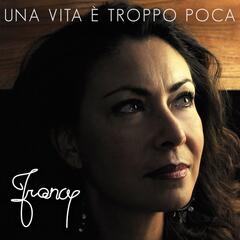 Una vita è troppo poca (feat. Marcello Laquale & Rossana Laquale)