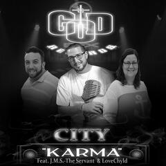 Karma (feat. J.M.S.-The Servant & LoveChyld)