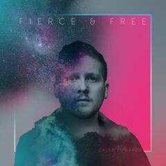 Fierce and Free