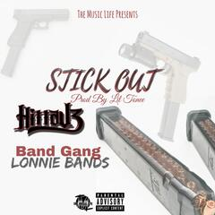Stick Out (feat. Band Gang Lonnie Bands)