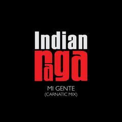 Mi Gente (Carnatic Mix)