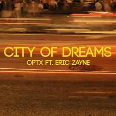 City of Dreams (feat. Eric Zayne)