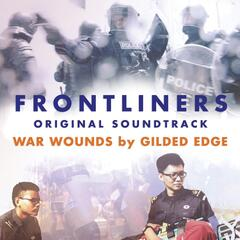 "War Wounds (From ""Frontliners"")"
