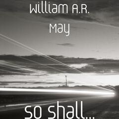 So Shall...