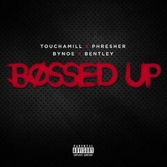 Bossed Up (feat. Phresher & Bynoe)