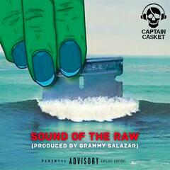 Sound of the Raw