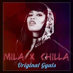 Original Gyals (feat. Chilla)
