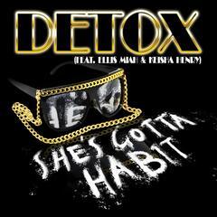 She's Gotta Habit (feat. Ellis Miah & Keisha Henry)
