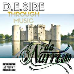 D.E.Sire Through Music
