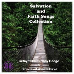 Salvation and Faith Songs Collection