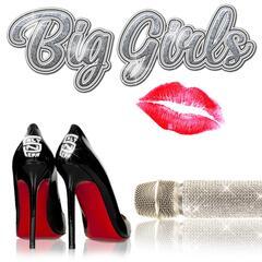 Big Girls (Wiz Mix)