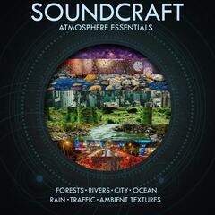 Soundcraft Atmosphere Essentials (Forests, Rivers, City, Ocean, Rain, Traffic, Ambient Textures)