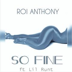 So Fine (feat. Lil Runt)