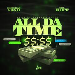 All da Time (feat. Tha Rift)