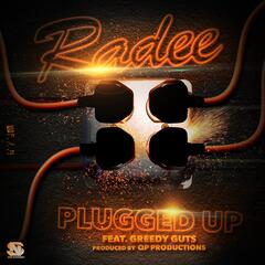 Plugged Up (feat. Greedy Guts)
