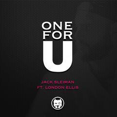 One for U (feat. London Ellis)