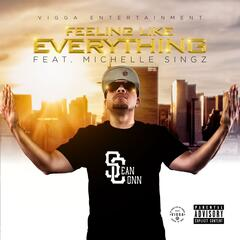 Feeling Like Everything (feat. Michelle Singz)
