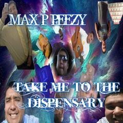 Take Me to the Dispensary